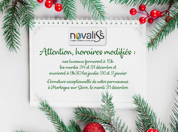 Novaliss : changement d'horaires d'ouverture pendant les fêts de fin d'année 2019